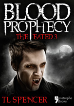 Blood Prophecy, by TL Spencer - published by Apostrophe Books