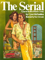 The Serial: by Cyra McFadden, published by Apostrophe Books